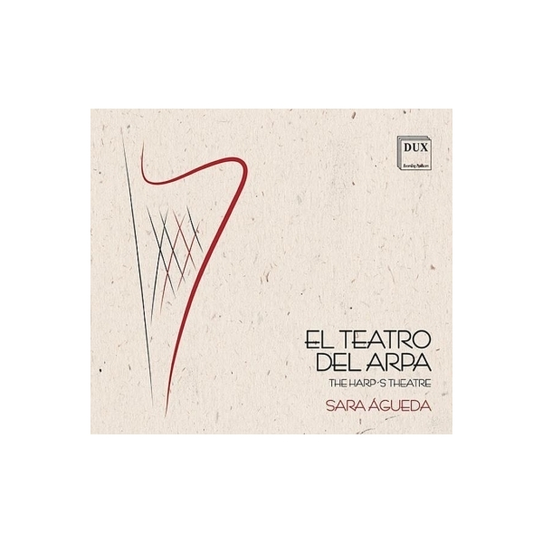 Harp Classical / Sara Agueda:  El Teatro Del Arpa-harp Music In Spain In The 17th Century【CD】