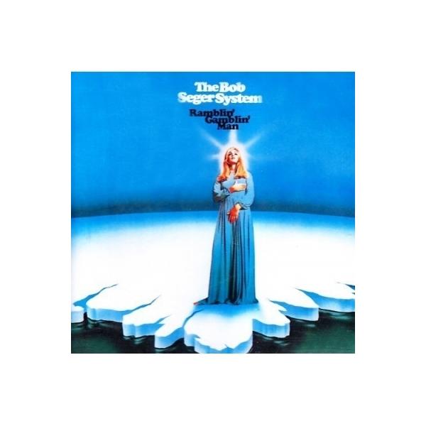 Bob Seger System / Ramblin' Gamblin' Man【LP】