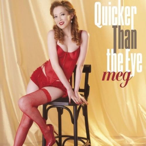 meg / Quicker Than The Eye【CD】