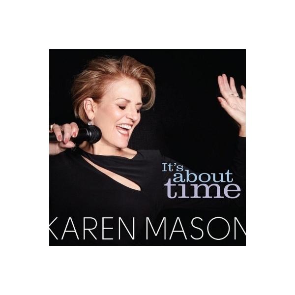 Karen Mason / It's About Time【CD】