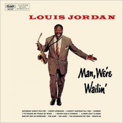 Louis Jordan ルイジョーダン / Man,  We're Wailin' 【CD】