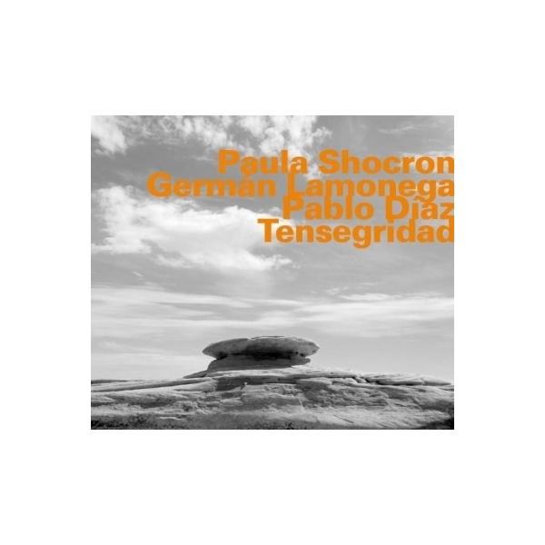 Paula Shocron / Germn Lamonega / Pablo Diaz / Tensegridad【CD】