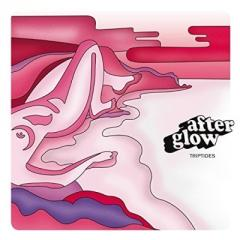 Triptides / Afterglow (アナログレコード)【LP】