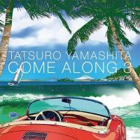 山下達郎 ヤマシタタツロウ / COME ALONG 3【CD】