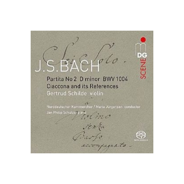 Bach, Johann Sebastian バッハ / シャコンヌとコラール・レファレンス ゲルトルート・シルデ、北ドイツ室内合唱団【SACD】