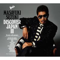 鈴木雅之 スズキマサユキ / DISCOVER JAPAN III ~the voice with manners~ 【初回生産限定盤】(2CD)【CD】