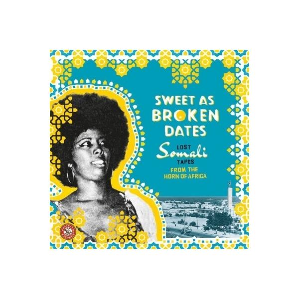 オムニバス(コンピレーション) / Sweet As Broken Dates:  Lost Somali Tapes【LP】