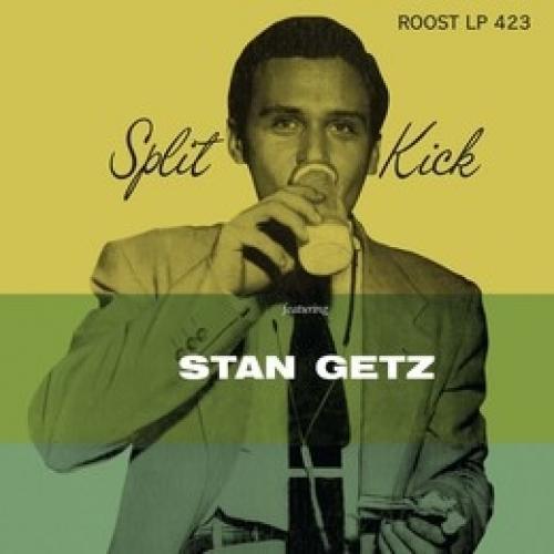 Stan Getz スタンゲッツ / Split Kick (モノラル / 10インチアナログレコード / Stateside)【LP】