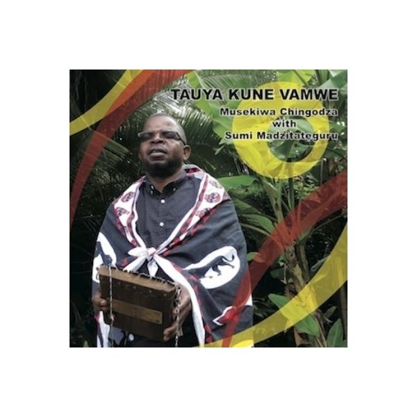 Musekiwa Chingodza / Sumi Madzitateguru / Tauya Kune Vamwe:  我々は一族の元に戻ってきた【CD】