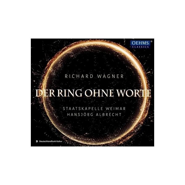 Wagner ワーグナー / 『ニーベルングの指環』管弦楽版 ハンスイェルク・アルブレヒト&シュターツカペレ・ヴァイマール【CD】