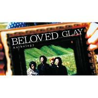 GLAY グレイ / BELOVED Anthology (+DVD)【CD】