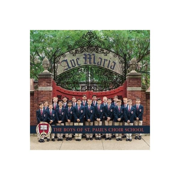 合唱曲オムニバス / The Boys Of St Paul's Choir School:  Ave Maria【CD】