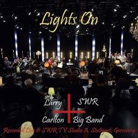Larry Carlton / Swr Big Band / Lights On【CD】