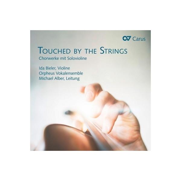 合唱曲オムニバス / 『Touched by the Strings』 オルフェウス・ヴォーカル・アンサンブル、イダ・ビーラー【CD】