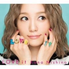 西野カナ / LOVE it 【初回生産限定盤】(CD+DVD+グッズ)【CD】