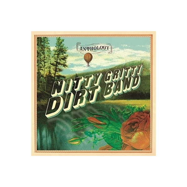 Nitty Gritty Dirt Band ニッティグリッティダートバンド / Anthology【CD】