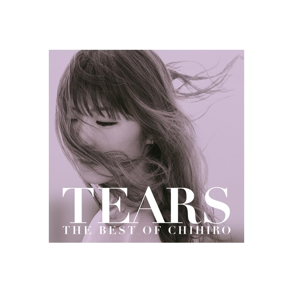 CHIHIRO チヒロ / TEARS ~THE BEST OF CHIHIRO~【CD】
