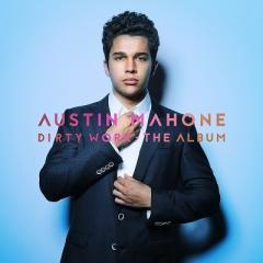 Austin Mahone / Dirty Work -The Album 【通常盤】【CD】