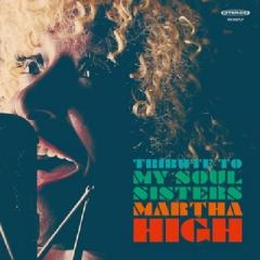Martha High / Tribute To My Soul Sisters (アナログレコード)【LP】