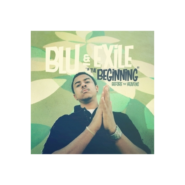 Blu & Exile / In The Beginning:  Before The Heavens【CD】