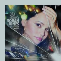 Norah Jones ノラジョーンズ / Day Breaks デラックス・エディション (2枚組 / 180グラム重量盤レコード)【LP】