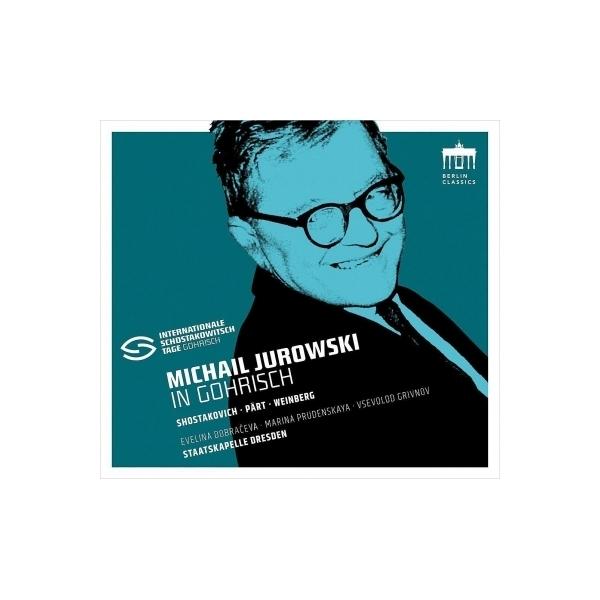 Shostakovich ショスタコービチ / ショスタコーヴィチ:室内交響曲 op.110a、ヴァインベルグ:モルダヴィア狂詩曲、他 ミハイル・ユロフスキ&シュターツカペレ・ドレスデン【CD】