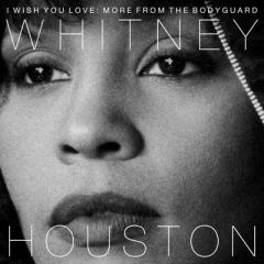 Whitney Houston ホイットニーヒューストン / I Wish You Love:  More From The Bodyguard:  愛よ永遠に ~ボディーガード25周年記念盤【BLU-SPEC CD 2】
