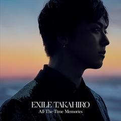 EXILE TAKAHIRO / All-The-Time Memories (+Blu-ray)【CD】