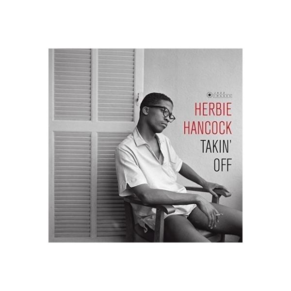 Herbie Hancock ハービーハンコック / Takin Off (180グラム重量盤レコード / Jazz Images)【LP】
