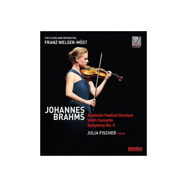 Brahms ブラームス / 交響曲第4番、ヴァイオリン協奏曲、大学祝典序曲 フランツ・ヴェルザー=メスト&クリーヴランド管弦楽団、ユリア・フィッシャー【BLU-RAY DISC】