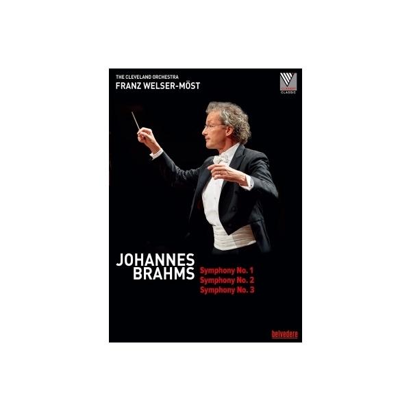 Brahms ブラームス / 交響曲第1番、第2番、第3番 フランツ・ヴェルザー=メスト&クリーヴランド管弦楽団【DVD】