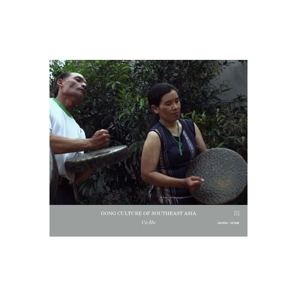 森永泰弘 (MORINAGA Yasuhiro) / Gong Culture of Southeast Asia vol.4 :  Co-Ho,  Vietnam【CD】