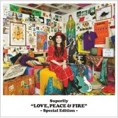 Superfly スーパーフライ / LOVE,  PEACE  &  FIRE -Special Edition-【CD】