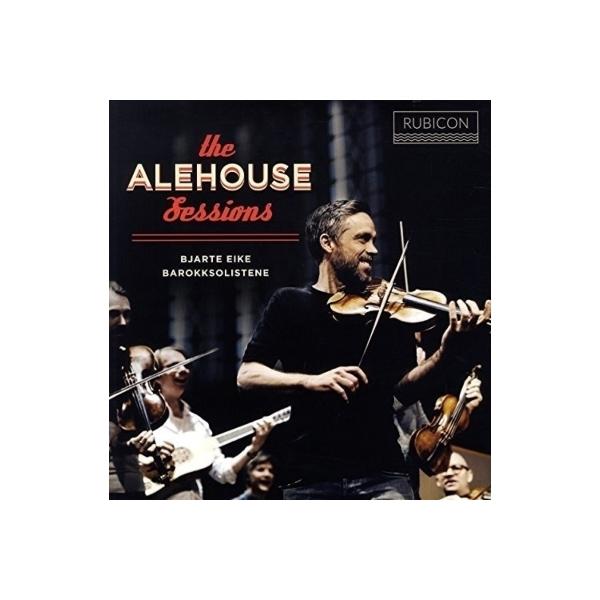 Baroque Classical / 「ジ・エールハウス・セッションズ~17世紀の英国酒場の喧騒」:ビャッテ・アイケ&バロックソリステーネ (アナログレコード)【LP】