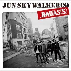 JUN SKY WALKER(S) ジュンスカイウォーカーズ / BADAS(S)【CD】