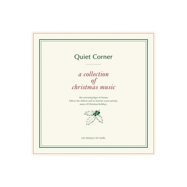 オムニバス(コンピレーション) / Quiet Corner A Collection Of Christmas Music ~クリスマスと音楽【CD】