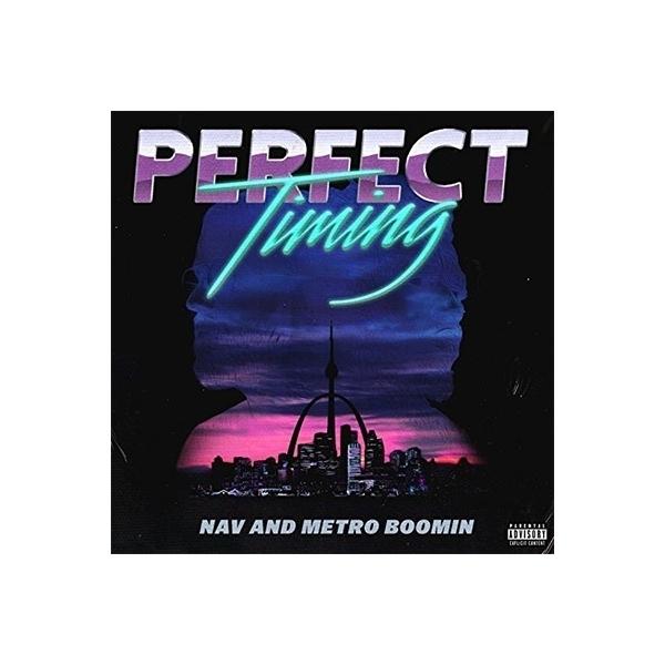 Nav / Metro Boomin / Perfect Timing【CD】