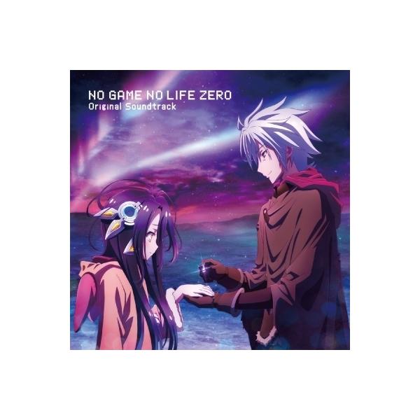 アニメ (Anime) / 映画「ノーゲーム・ノーライフ ゼロ」オリジナルサウンドトラック【CD】