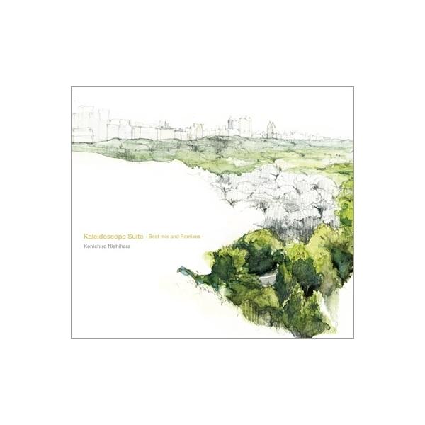 Kenichiro Nishihara ケンイチロウニシハラ / Kaleidoscope Suite -Best Mix and Remix-【CD】