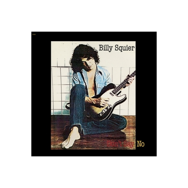 Billy Squier ビリースクワイア / Don't Say No【LP】