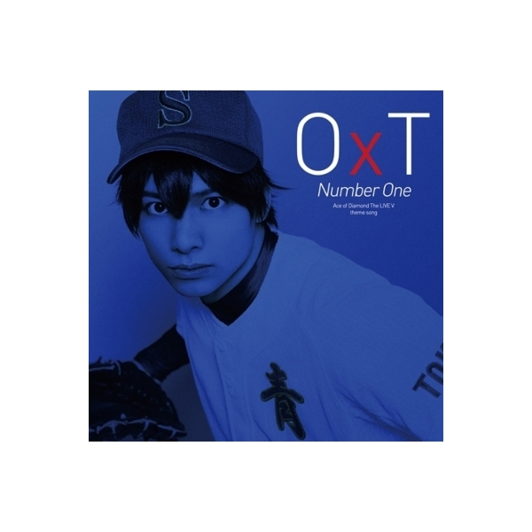○×t / ダイヤのA The LIVE V主題歌「Number One」【CD Maxi】