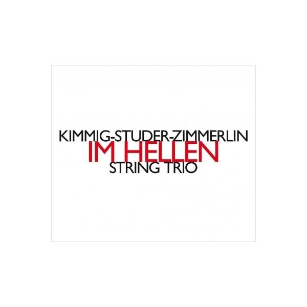 オムニバス(室内楽) / IM HELLEN(天国にて)~弦楽三重奏による即興演奏 キンミヒ=ステューダー=ツィンメルリン・トリオ【CD】