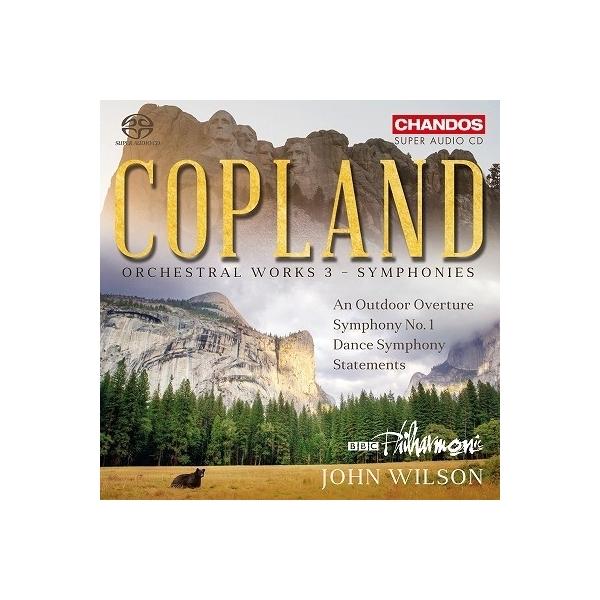 Copland コープランド / 管弦楽作品集第3集~交響曲集2 ジョン・ウィルソン&BBCフィルハーモニック【SACD】