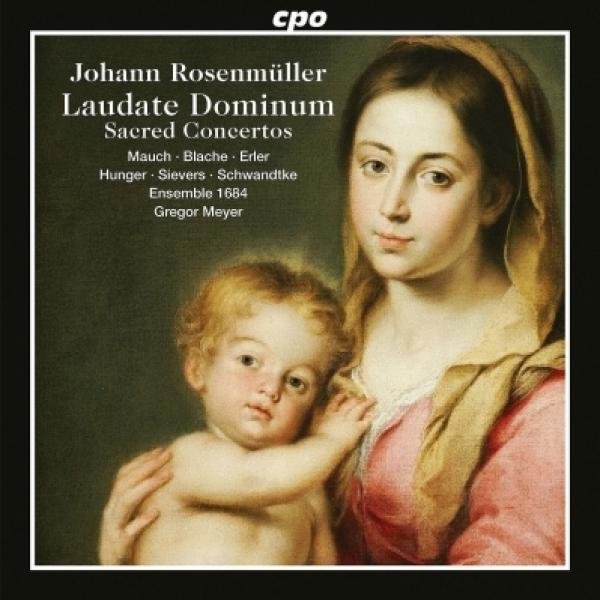ローゼンミュラー、ヨハン(1619-1684) / 祝祭音楽と宗教的協奏曲 ゲオルク・マイヤー&アンサンブル1684【CD】