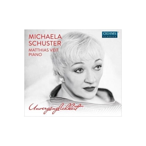 Mezzo-soprano & Alto Collection / 不滅なるもの~ミヒャエラ・シュースター/リサイタル【CD】