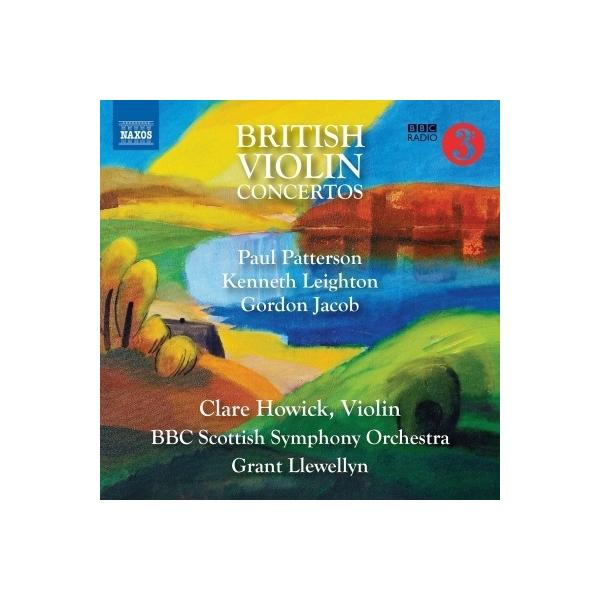 ヴァイオリン作品集 / 『イギリスのヴァイオリン協奏曲集~パターソン、レイトン、ジェイコブス』 クララ・ホーウィック、グラント・ルウェリン&BBCスコティッシュ交響楽団【CD】