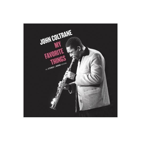 John Coltrane ジョンコルトレーン / My Favorite Things:  The Stereo  &  Mono Versions (2枚組 / 180グラム重量盤レコード / Green Corner)【LP】
