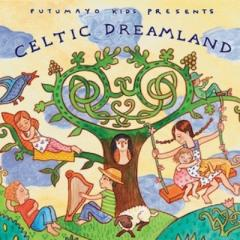 Putumayo Kids Presents / Celtic Dreamland:  ケルトの子守唄【CD】