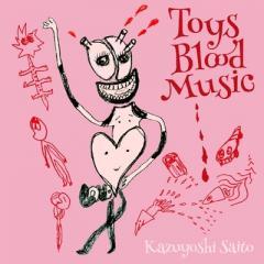 斉藤和義 サイトウカズヨシ / Toys Blood Music【CD】