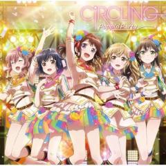 Poppin'Party / CiRCLING【CD Maxi】